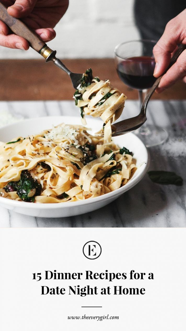 9 Dinner Recipes for a Date Night at Home | The Everygirl - Dinner Recipes Date Night