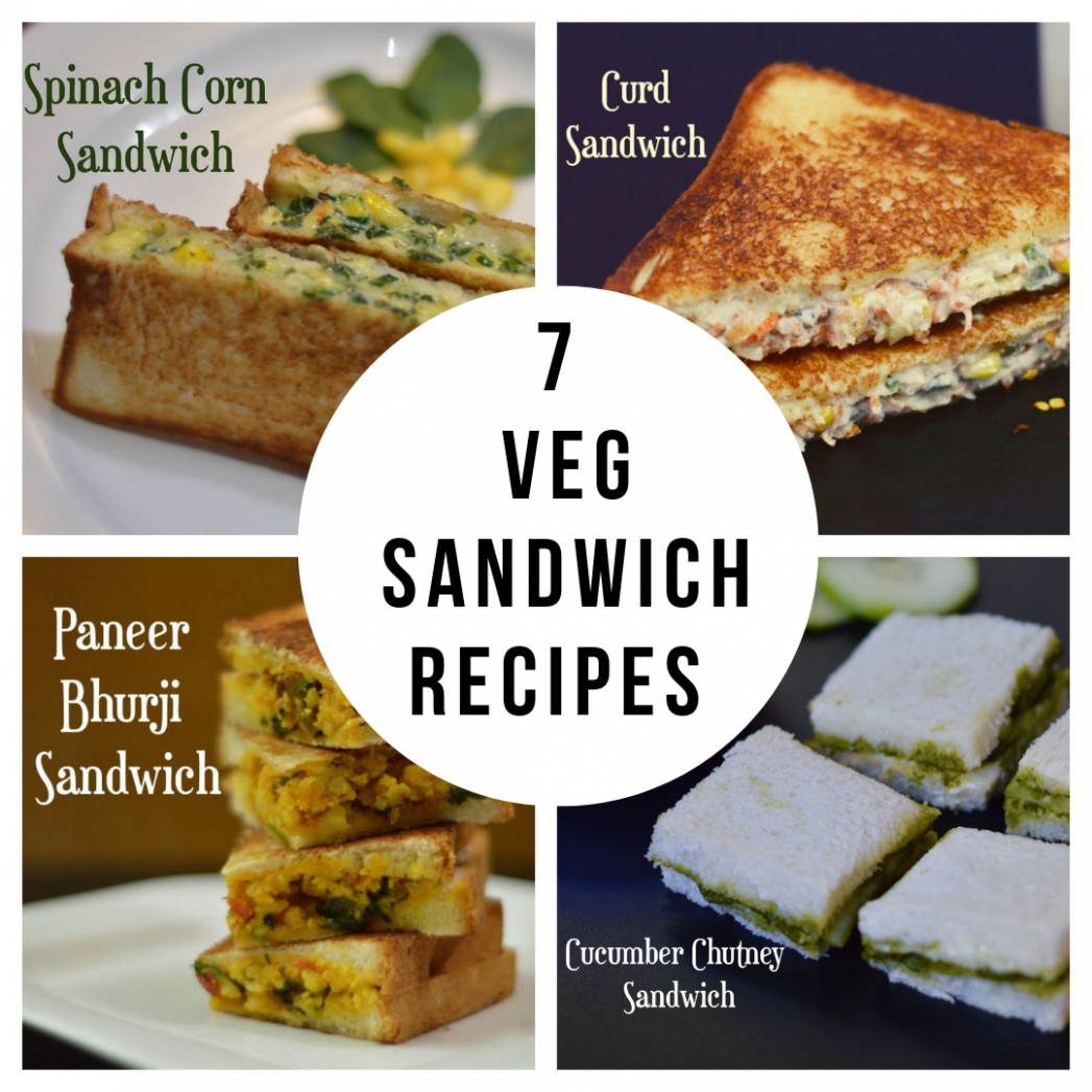 9 Easy & Best Veg Sandwich Recipes Indian Style - Indian Veggie ..