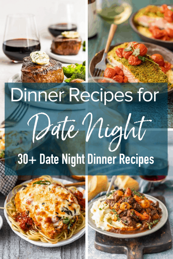 9 Easy Date Night Recipes for a Romantic Dinner at Home - Dinner Recipes Date Night
