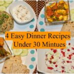 9 Easy Indian Dinner Recipes Under 9 Minutes | 9 Quick Dinner Ideas |  Simple Living Wise Thinking – Easy Recipes Indian