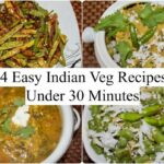9 Easy Indian Veg Recipes Under 9 Minutes | 9 Quick Dinner Ideas | Simple  Living Wise Thinking – Simple Recipes Vegetarian Indian