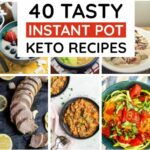9 Easy Instant Pot Keto Recipes You Must Try – Dinner Recipes You Must Try