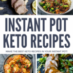 9 Easy Instant Pot Keto Recipes You Must Try | Instant Pot Dinner ..