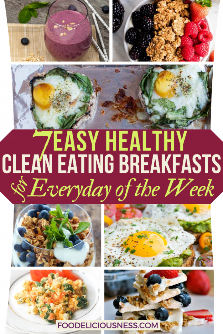 9 HEALTHY CLEAN EATING BREAKFASTS for Everyday of the Week (9 ..