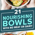 9 Hearty Nourishing Bowls With No Meat Or Dairy | Whole Food ..