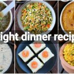 9 Light Healthy Dinner Ideas | Light Dinner Recipes For Weight Loss | Diet  Recipes Lose Weight – Dinner Recipes For Weight Loss Indian