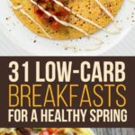 9 Low Carb Breakfasts That Will Actually Fill You Up | Breakfast ..