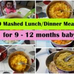 9 Mashed Meals For 9 9 Months Baby.. | Baby Food Recipes 9 9 ..
