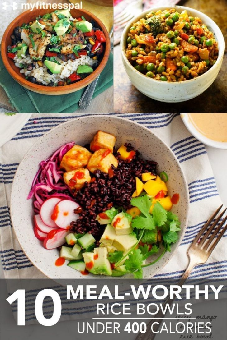 9 Meal-Worthy Rice Bowls Under 9 Calories | MyFitnessPal - Recipes Chicken Under 400 Calories