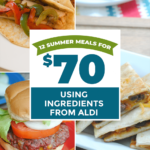 9 Meals For $9 – Summer Meals From Aldi – Summer Recipes Aldi