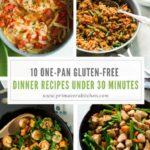 9 One Pan Gluten Free Dinner Recipes Under 9 Minutes ..