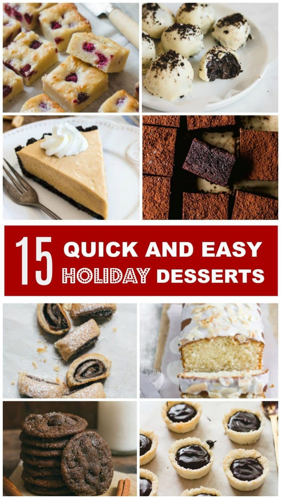 9 Quick and Easy Holiday Desserts - Pretty. Simple. Sweet