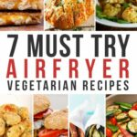 Airfryer Vegetarian Recipes – 10 Magical Ways To Cook Vegetables In ..