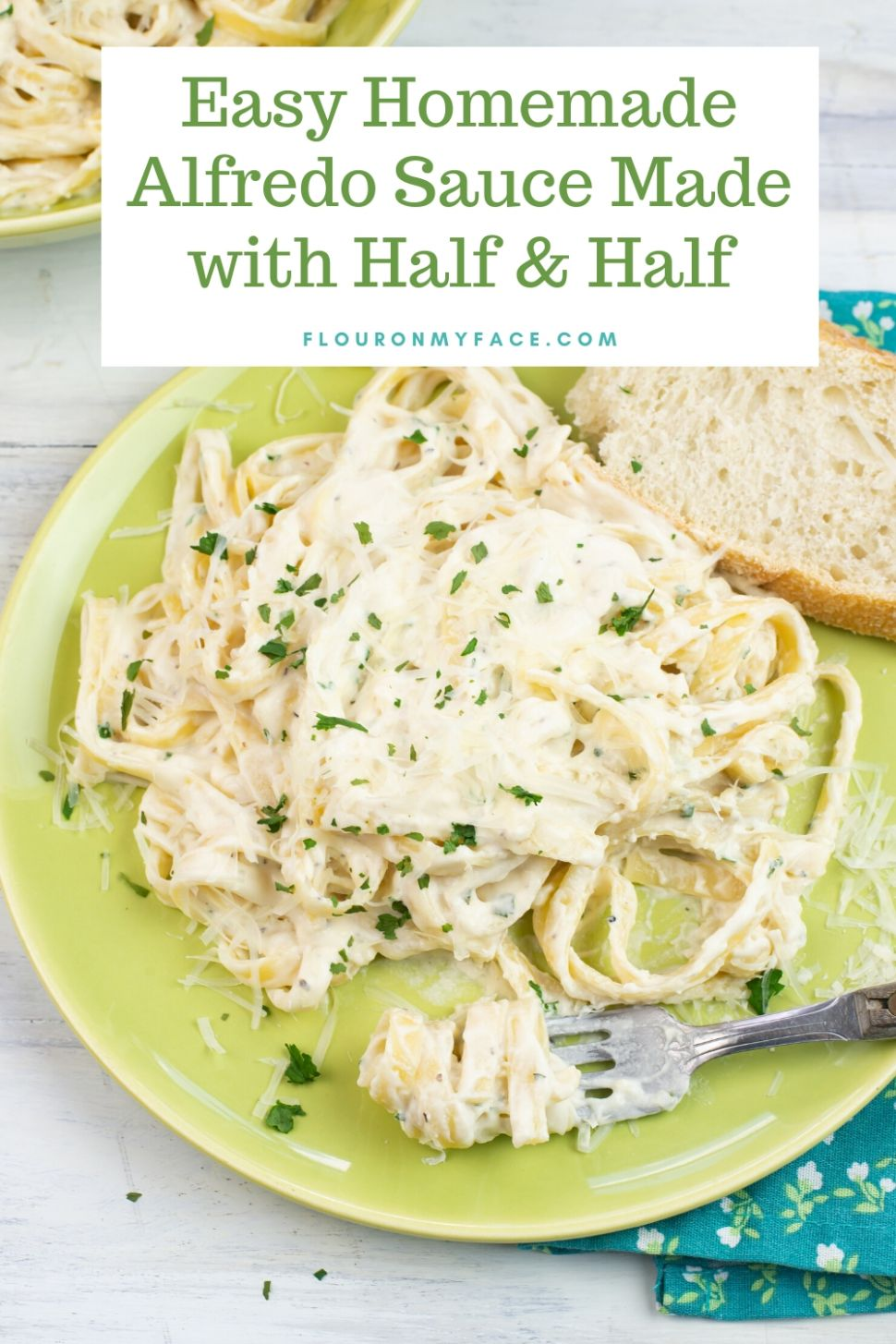 Alfredo Sauce With Half and Half - Flour On My Face - Dinner Recipes Using Half And Half