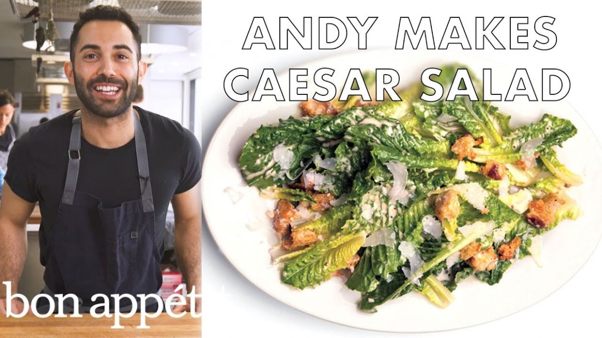 Andy Makes the Very Best Caesar Salad | Bon Appétit - Salad Recipes Bon Appetit