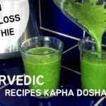 Ayurveda Recipes For Kapha | Weight Loss Smoothies DIY ..