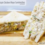 Bakery Style Chicken Mayo Sandwiches Recipe – Recipestable – Sandwich Recipes With Mayonnaise