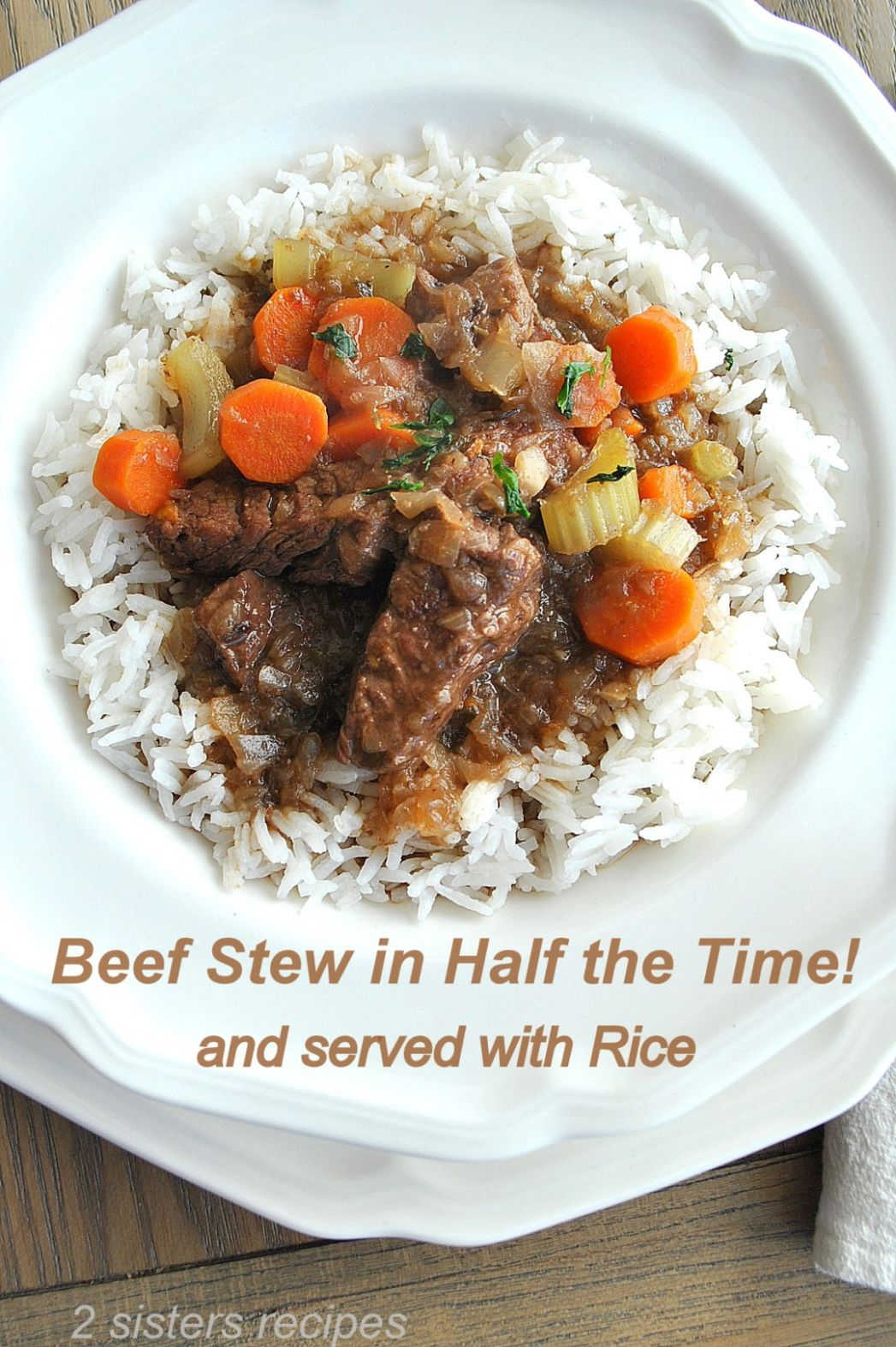 Beef Stew in Half the Time ! Served with Rice - 11 Sisters Recipes ..
