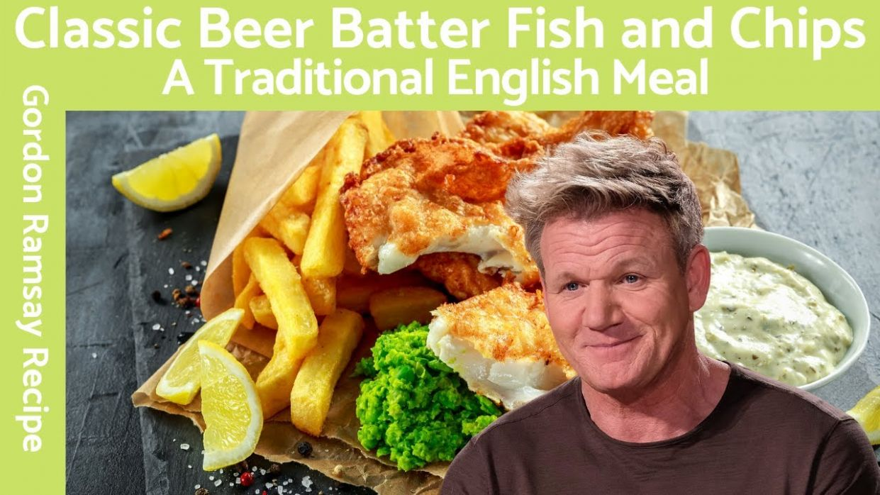 Beer Batter Fish and Chips (Classic British) - Gordon Ramsay - Recipe Fish And Chips Gordon Ramsay