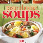 Buy Taste Of Home Soups: 11 Hot & Hearty Classics Book Online At ..