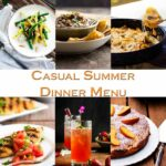 Casual Summer Dinner Menu With Friends – Just A Little Bit Of Bacon – Summer Recipes Make Ahead