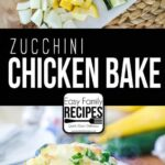 Chicken Zucchini Casserole · Easy Family Recipes – Recipes Chicken Zucchini Casserole