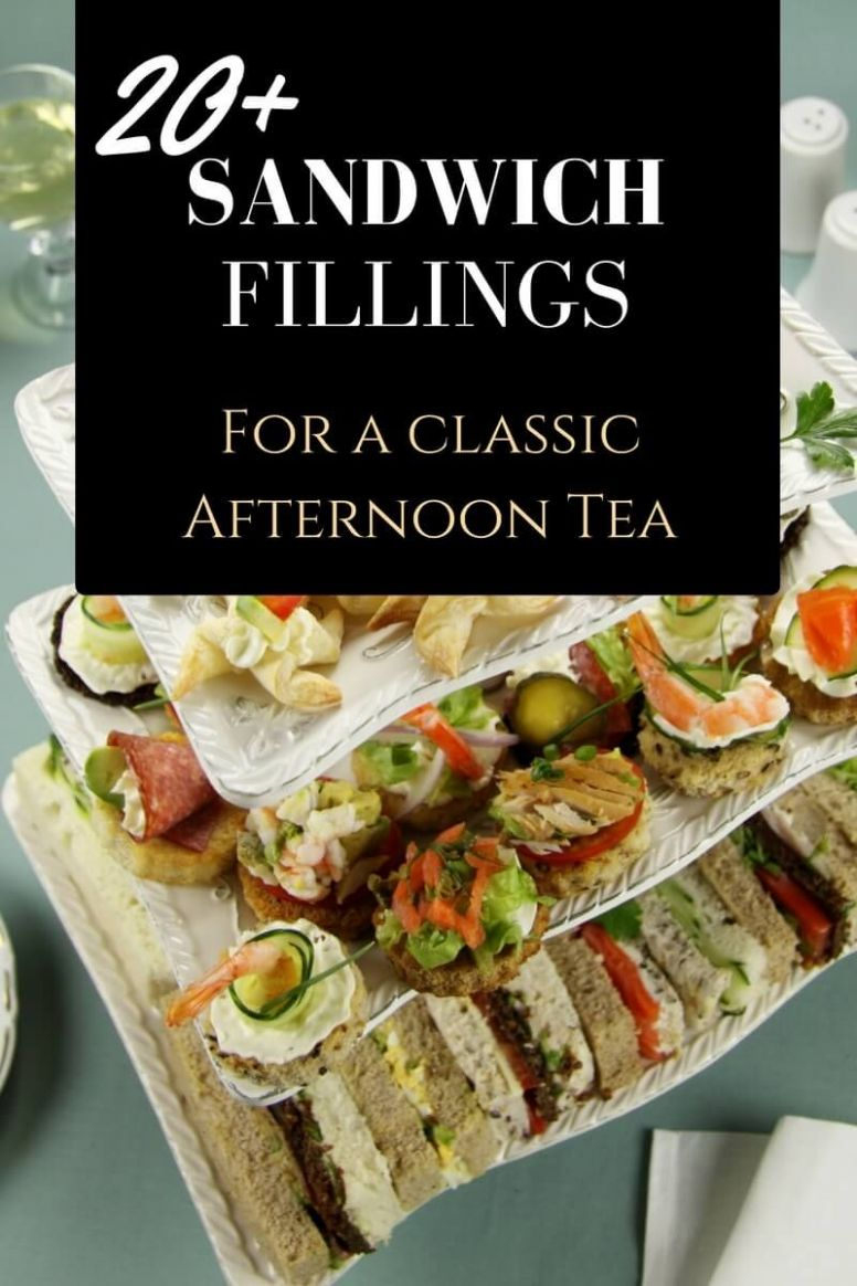 Classic Sandwiches High Tea Sandwiches Ideas for Vintage Afternoon ..