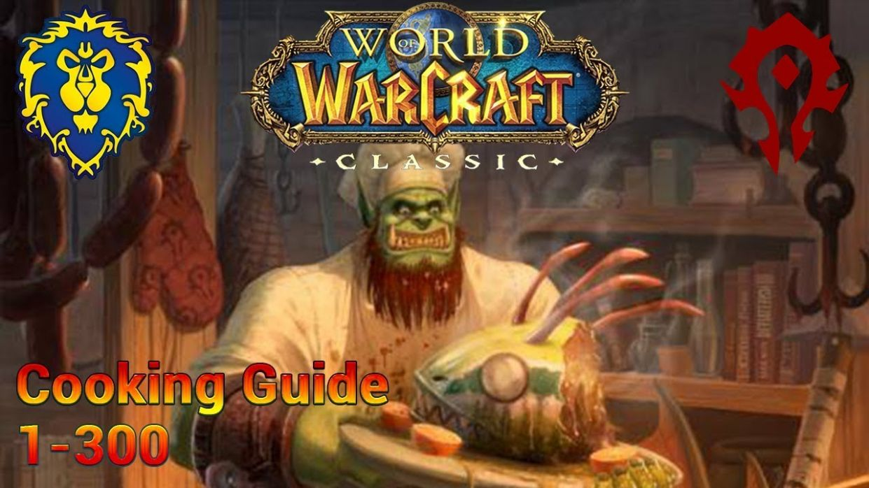 Classic WoW: 9-9 Cooking Guide (Alliance & Horde) - Cooking Recipes Horde