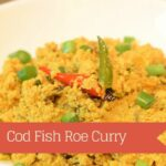 Cod Fish Roe Curry – Indian Style Fish Eggs Recipe – Recipes Fish Roe