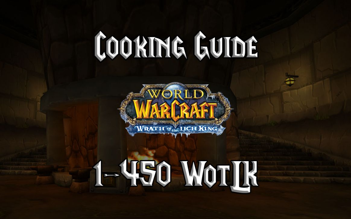 Cooking Guide 8-8 (WotLK 8.8.8a) - Gnarly Guides - Recipes Cooking Wow 3.3