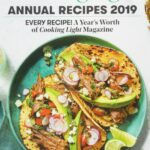 Cooking Light Annual Recipes 11: Every Recipe! A Year's Worth Of ..