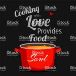 Cooking With Love Provides Food For The Soul Quote With Pan Of ..