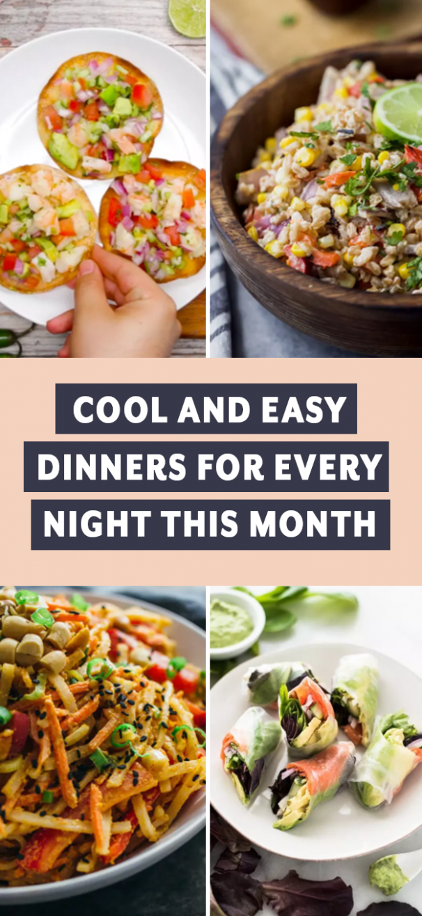 Cool And Refreshing Dinners For Every Night This Month - Summer Recipes Buzzfeed