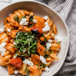 Date Night Pasta Pomodoro With Chicken & Goat Cheese – Dinner Recipes Date Night