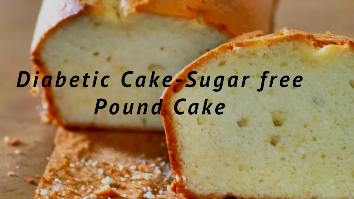 Diabetic Cake - Sugar Free Pound Cake - Weight Watchers Pound Cake - Recipes Cake For Diabetics