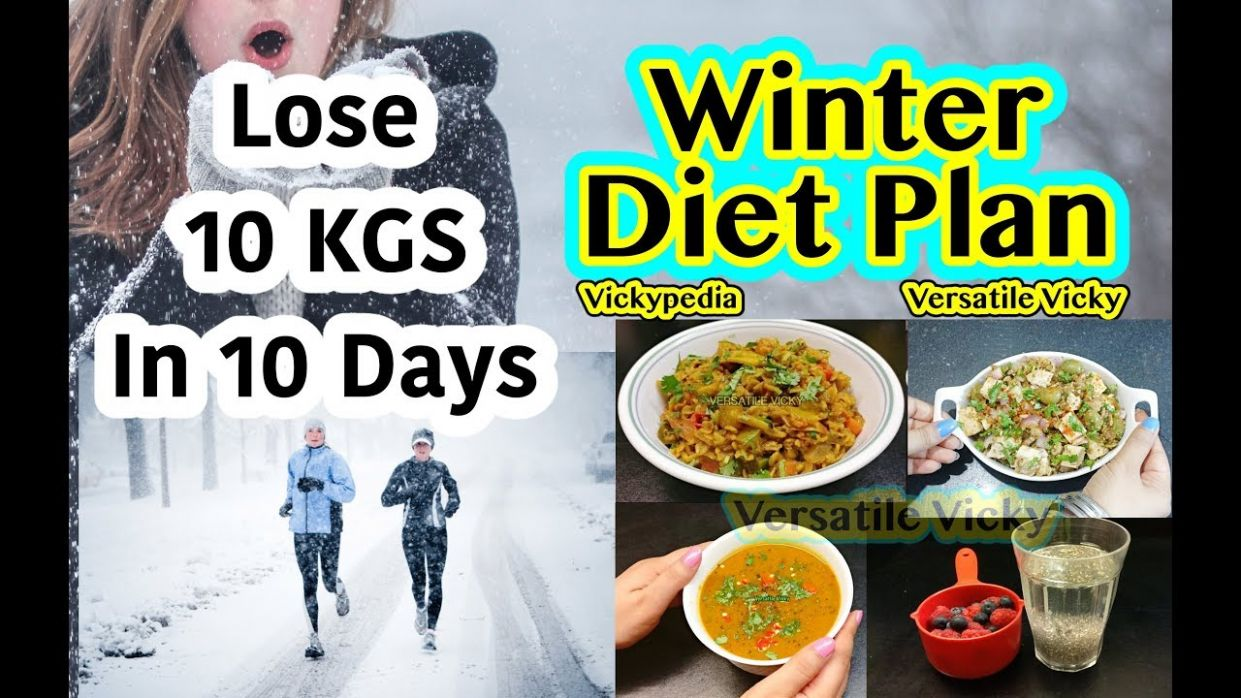Diet and Healthy Recipes – Video : Winter Diet Plan Hindi | How To ..