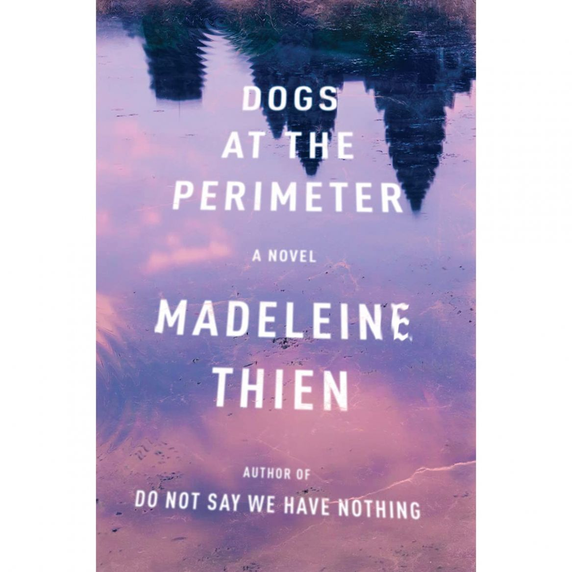 Dogs at the Perimeter by Madeleine Thien - Simple Recipes Madeleine Thien Summary