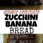 Double Chocolate Zucchini Banana Bread – Recipe Chocolate Zucchini Banana Bread