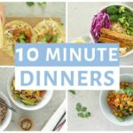 EASY 10 Minute Dinner Recipes | Healthy Dinner Ideas – Simple Recipes Healthy Eating