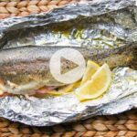 Easy 11 Minute Oven Baked Trout – Recipe Fish On The Grill In Foil