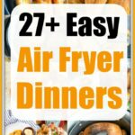 Easy Air Fryer Dinner Recipes · The Typical Mom – Recipes Dinner Air Fryer