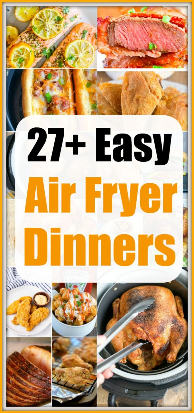 Easy Air Fryer Dinner Recipes · The Typical Mom - Recipes Dinner Air Fryer