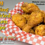 Easy Amazing Deep Fried Chicken Recipe – BakeLikeAPro – Recipe Chicken Youtube
