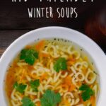 Easy And Kid Friendly Winter Soups In 8 | Soup Recipes, Cooking ..