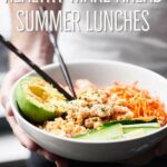 Easy Healthy Make Ahead Summer Lunches – That Aren't All Salads! – Summer Recipes Make Ahead