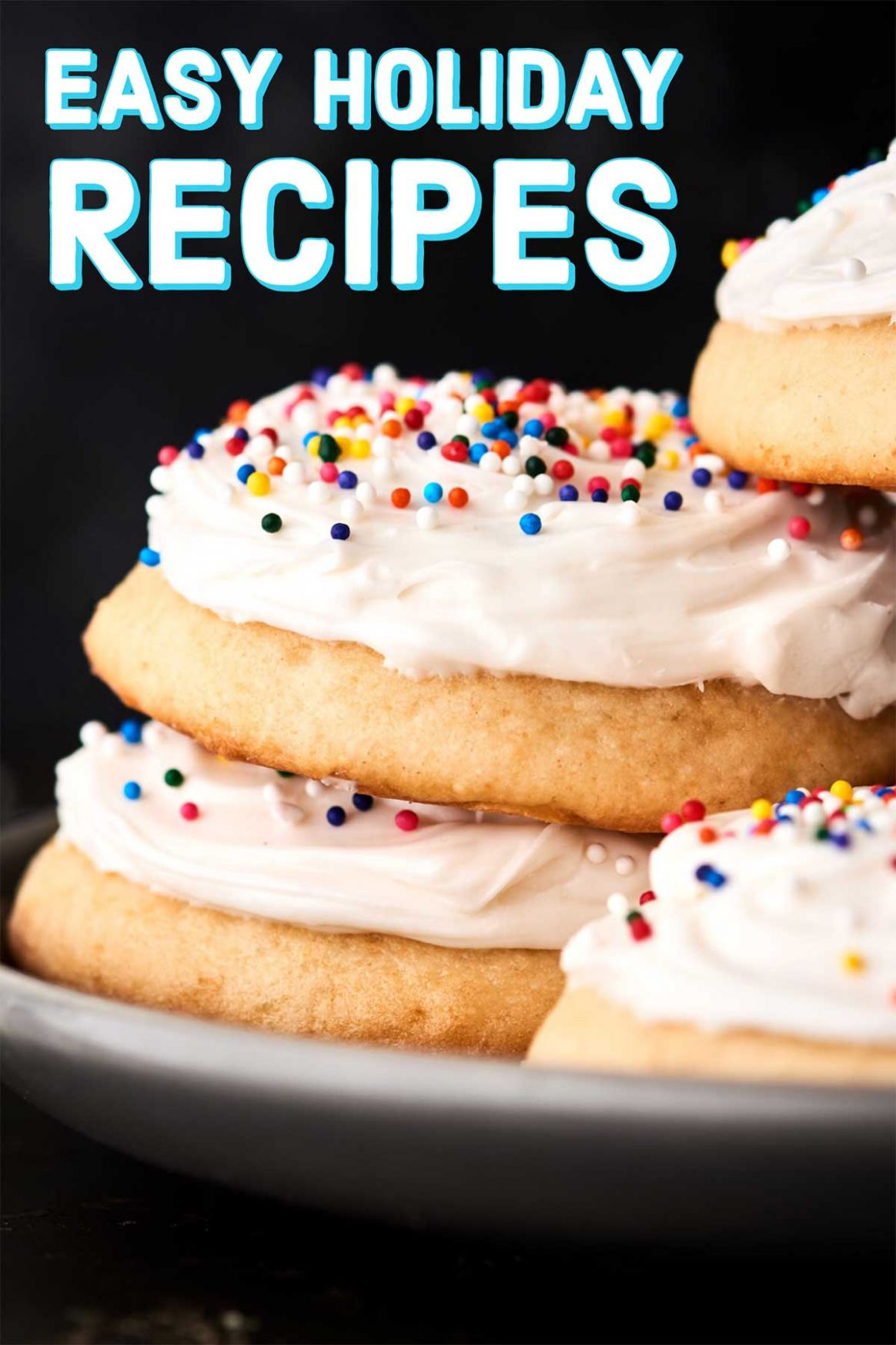 Easy Holiday Recipes 9 - Cookies, Breakfast, Appetizers, and More! - Easy Xmas Recipes