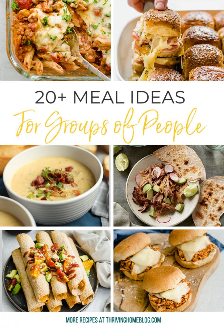 Easy Meal Ideas for Large Groups of People - Easy Recipes For Large Groups