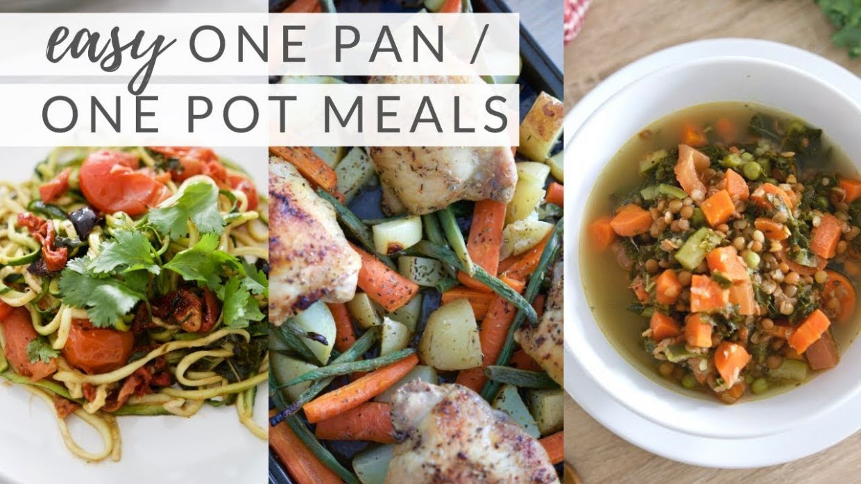 EASY ONE POT/ONE PAN MEALS | quick, healthy recipes (paleo + plant-based) - Healthy Recipes Paleo