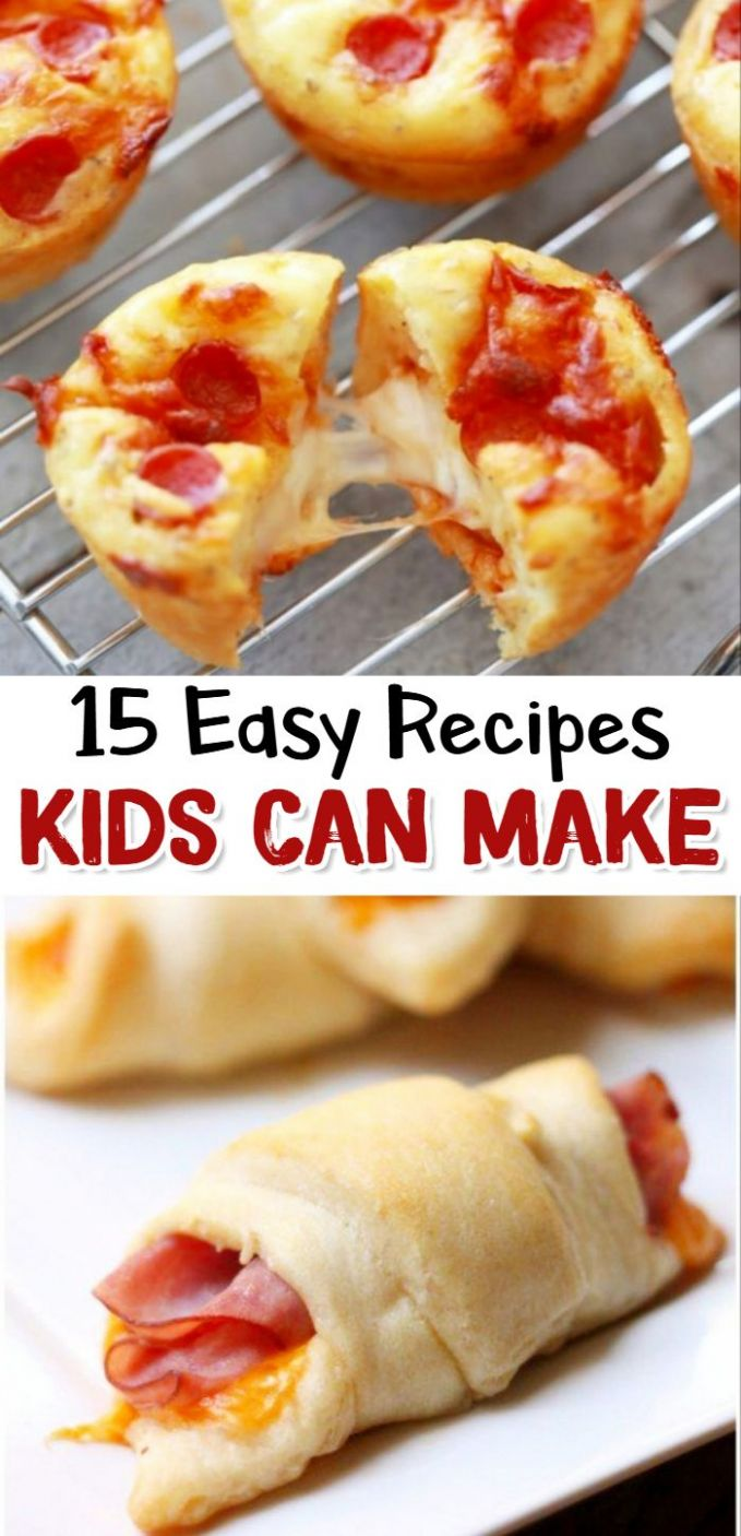 easy recipes kids can make #easyrecipeskidscanmake ...