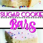 Easy Sugar Cookie Recipe (With Frosting!) | Sugar Cookie Bars ..